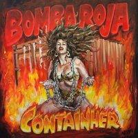 Bomba Roja — Containher (2017)