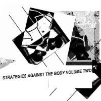 VA — Strategies Against The Body Vol. 2 (2017)