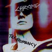 Chrome-Techromancy