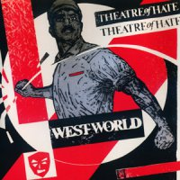 Theatre Of Hate-Westworld [1996 Re-Issued]