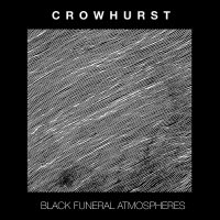 Crowhurst — Black Funeral Atmospheres (2016)