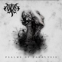 Asylum — Psalms Of Paralysis (2017)