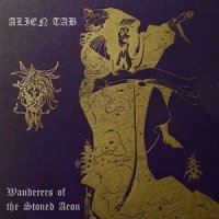 Alien Tab-Wanderers of the Stoned Aeon