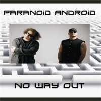 Paranoid Android-No Way Out