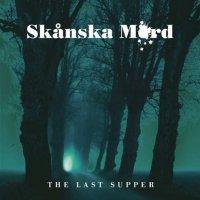 Skanska Mord-Last Supper