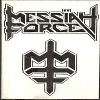 Messiah Force — \'85 Demo (1985)