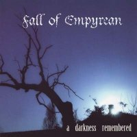 Fall of Empyrean-A Darkness Remembered