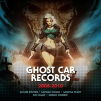 VA-Ghost Car Records 2008 - 2010