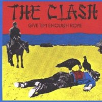 The Clash-Give \'em Enough Rope