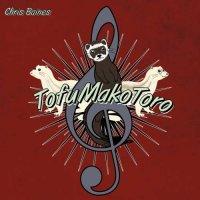 Chris Baines — TofuMakoToro (2017)
