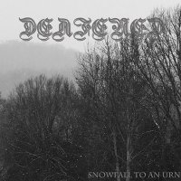 Deafened-Snowfall To An Urn