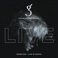 The Beauty of Gemina-Minor Sun - Live in Zurich