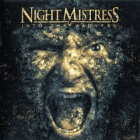 Night Mistress-Into The Madness