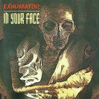 Exhumator — In Your Face (1996)