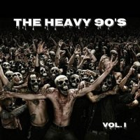 Various Artists-The Heavy 90\'s Vol 1-6