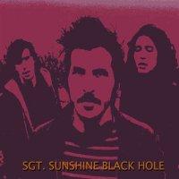 Sgt. Sunshine-Black Hole