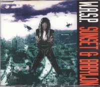 W.A.S.P.-Sunset & Babylon