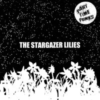 The Stargazer Lilies — Part Time Punks Sessions (2017)