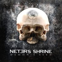 Neters Shrine — Demon\'s Seed (2016)