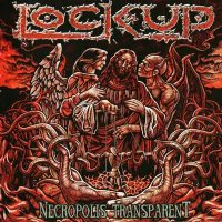Lock Up-Necropolis Transparent