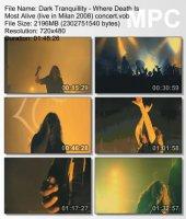 Dark Tranquillity — Where Death Is Most Alive (Live in Milan 2008) (DVDRip) (2008)