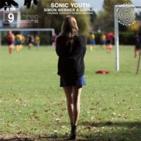 Sonic Youth-SYR 9: Simon Werner a Disparu