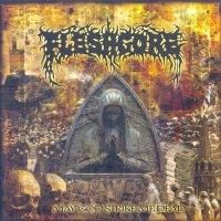 Fleshgore-May God Strike Me Dead