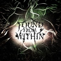 Found From Within-Found From Within