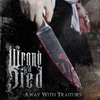 The Wrong Kid Died-Away With Traitors