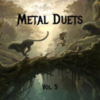 VA-Metal Duets Vol. 5