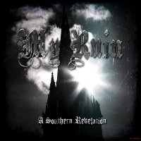 My Ruin - A Southern Revelation (2011)