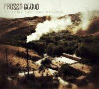 Frozen Cloud-Gloomy Factory Desires