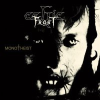 Celtic Frost — Monotheist (Limited Edition) (2006)