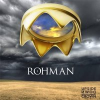 Rohman — Upside Down Crown (2017)