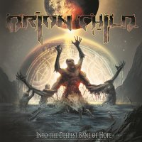 Orion Child-Into The Deepest Bane Of Hope
