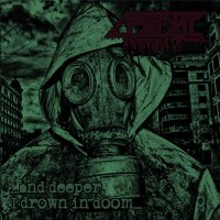 Mindful Of Pripyat-...And Deeper, I Drown In Doom... (EP)
