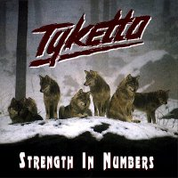 Tyketto-Strength In Numbers