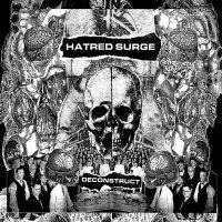 Hatred Surge — Deconstruct (2009)
