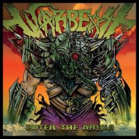 Warbeast — Enter The Arena (2017)