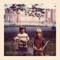 Woebegone — Supple Rock (2017)