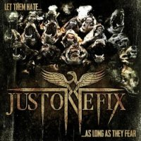 Just One Fix-Let Them Hate ... So Long As They Fear