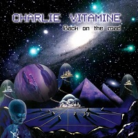 Charlie Vitamine-Back on the Road
