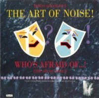 Art Of Noise-Who\'s Afraid Of The Art Of Noise