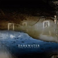 Darkwater-Calling The Earth To Witness