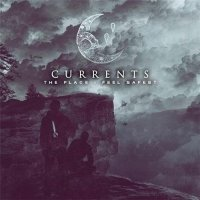 Currents-The Place I Feel Safest