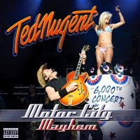 Ted Nugent-Motor City Mayhem - 6,000th Concert