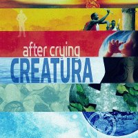 After Crying-Creatura