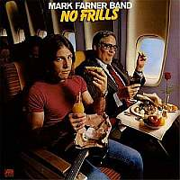 Mark Farner Band-No Frills