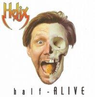 Helix - Half-Alive (Released 2016) (1998)