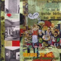 Refuse To Die — Collection Of Agnostic Flies (2008)
